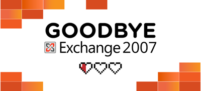 Bye Bye Exchange 2007